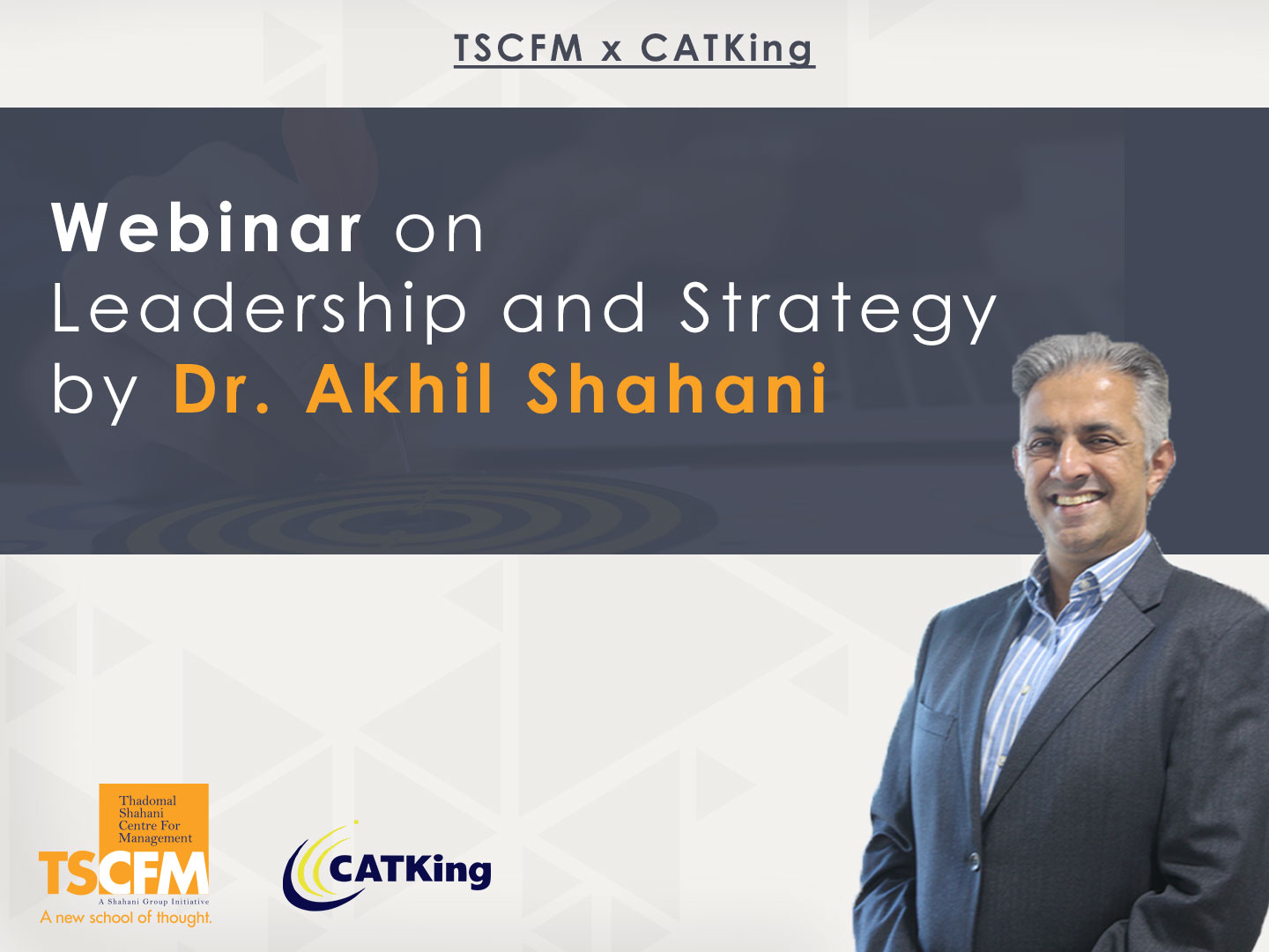 Webinar on Leadership and Strategy by Dr. Akhil Shahani