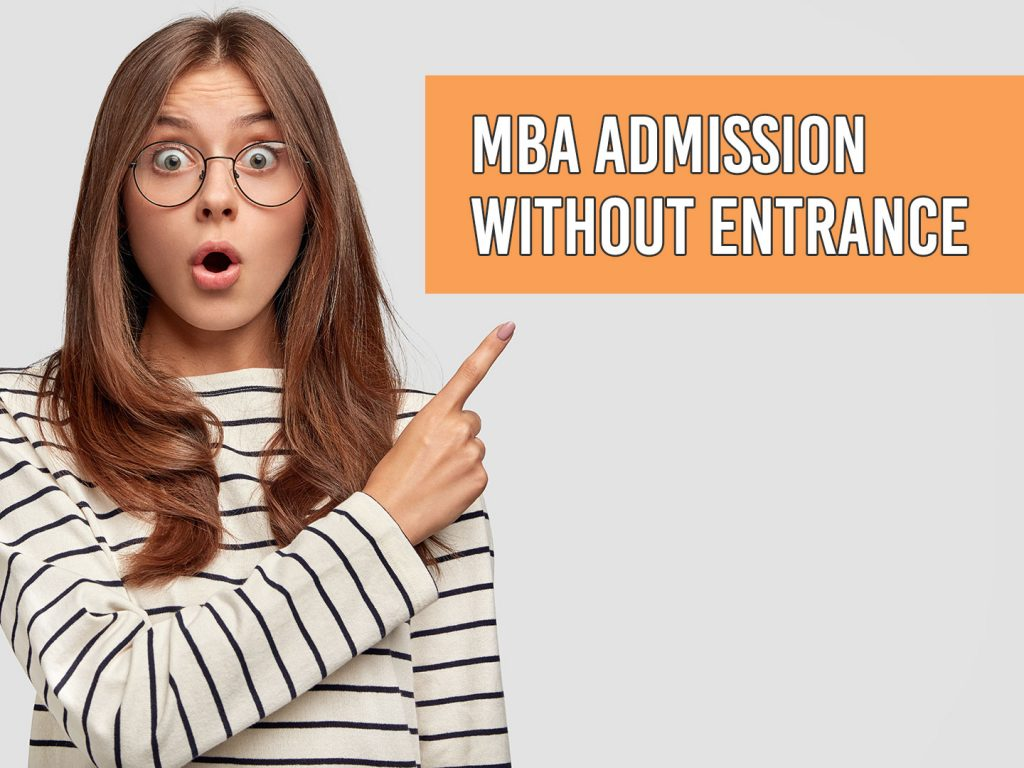 How to Get into an MBA College Without Appearing for Entrance Exams?